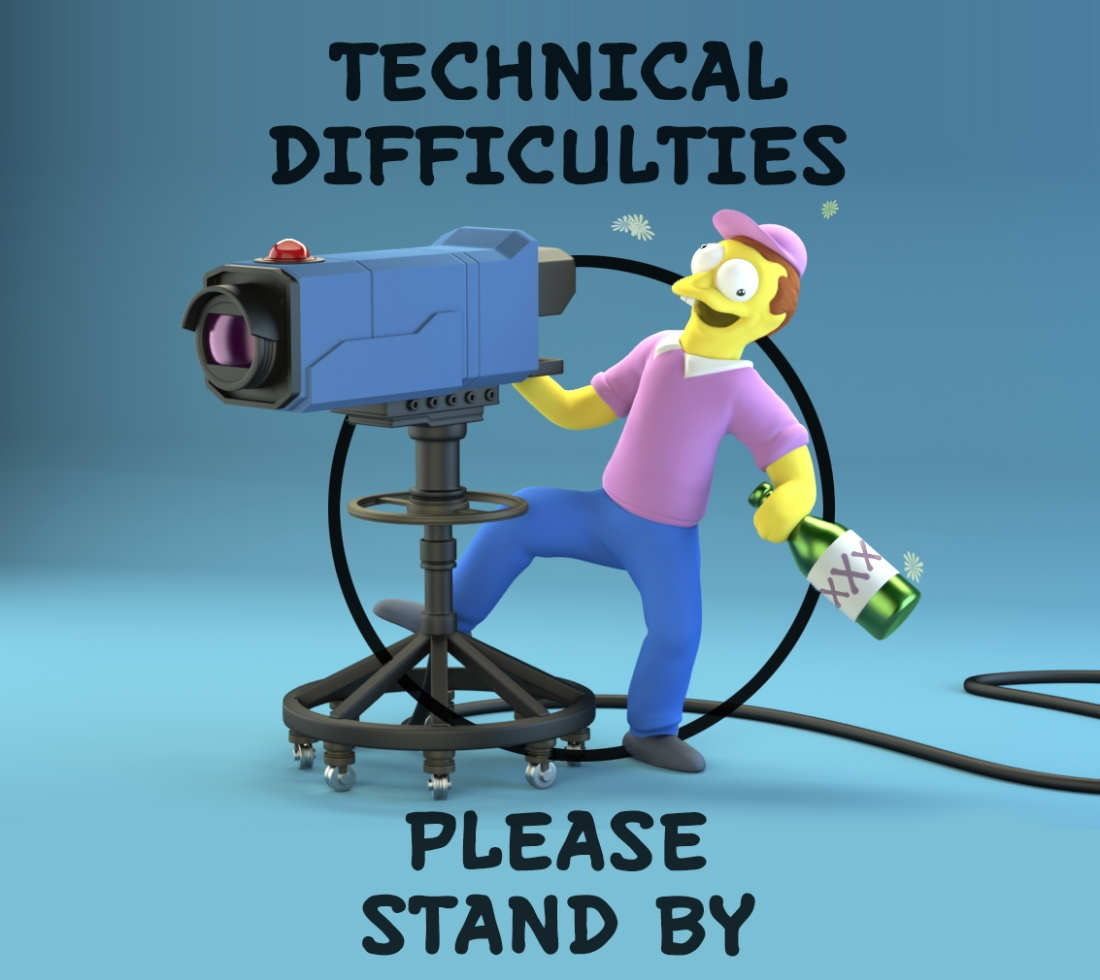 Technical-Difficulties-Please-Stand-By